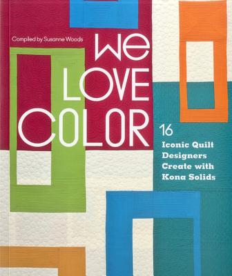 We Love Color - Woods, Susanne (Compiled by)