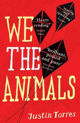We the Animals - Torres, Justin