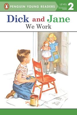 We Work - Penguin Young Readers