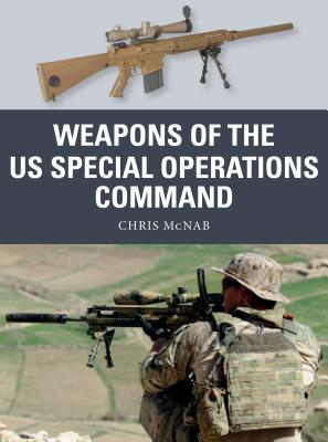 Weapons of the Us Special Operations Command - McNab, Chris