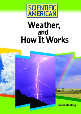Weather, and How It Works - Mehling, Randi