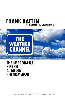 Weather Channel - Batten, Frank, and Cruikshank, Jeffrey L