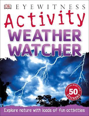 Weather Watcher - Woodward, John