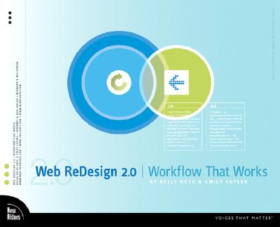 Web Redesign 2.0: Workflow That Works - Goto, Kelly, and Cotler, Emily