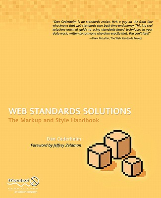 Web Standards Solutions: The Markup and Style Handbook, Special Edition - Cederholm, Daniel