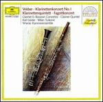 Weber: Klarinettenkonzert No. 1; Klarinettenquintett; Fagottkonzert