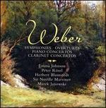 Weber: Symphonies; Overtures; Piano Concertos; Clarinet Concertos