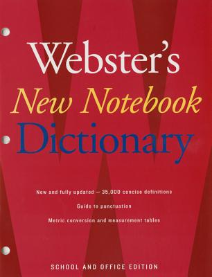 Webster's New Notebook Dictionary - Webster's New Dictionaries, Editors Of (Editor)