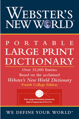 Webster's New World Portable Large Print Dictionary, Second Edition - The Editors of the Webster's New World Dictionaries