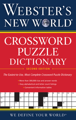 Webster's New World(r) Crossword Puzzle Dictionary, 2nd Ed. - Whitfield, Jane Shaw, and Editors of Webster's New World College Dictionaries
