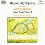 Weckmann: Organ Works, Vol.2