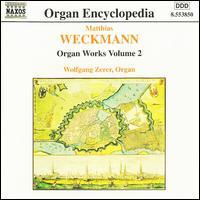 Weckmann: Organ Works, Vol.2 - Wolfgang Zerer (organ)
