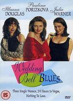 Wedding Bell Blues - Dana Lustig