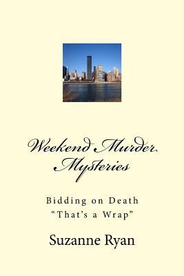 Weekend Murder Mysteries - Ryan, Suzanne