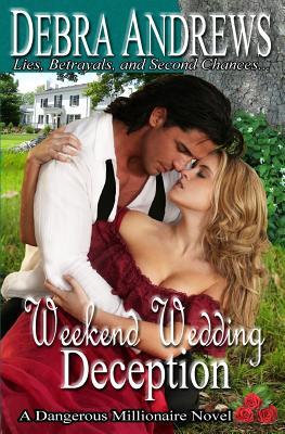Weekend Wedding Deception - Andrews, Debra