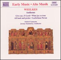 Weelkes: Anthem - Gary Cooper (organ); Oxford Camerata (choir, chorus)