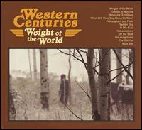 Weight of the World - Western Centuries
