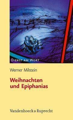 Weihnachten Und Epiphanias - Milstein, Werner