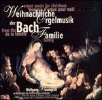 Weihnachtliche Orgelmusik der Bach Familie