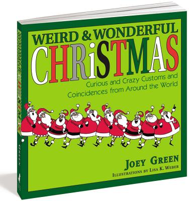 Weird and Wonderful Christmas - Green, Joey