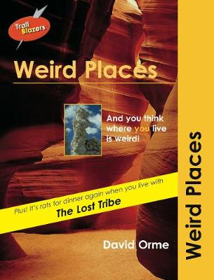Weird Places - Orme, David