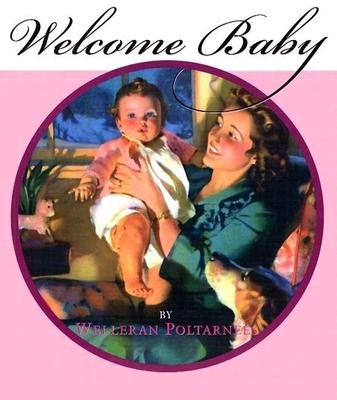Welcome Baby-Girl - Poltarnees, Welleran