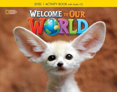 Welcome to Our World 1: Activity Book -