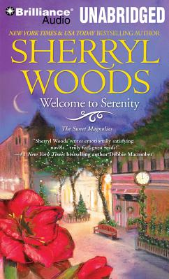Welcome to Serenity - Woods, Sherryl, and Metzger, Janet (Read by)