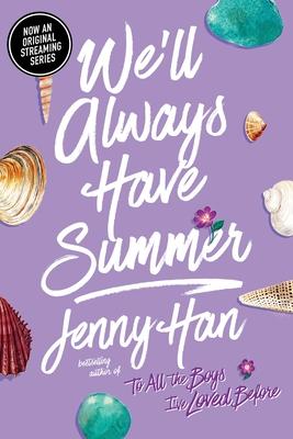 We'll Always Have Summer - Han, Jenny