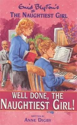Well Done Naughtiest Girl - Blyton, Enid, and Digby, Anne
