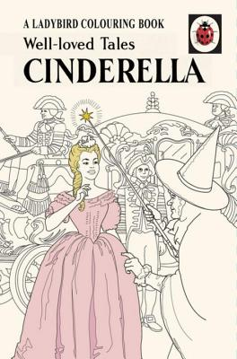Well-Loved Tales Cinderella: A Ladybird Vintage Colouring Book -