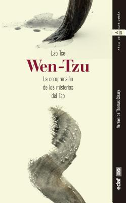 Wen-Tzu - Tse, Lao, and Cleary, Thomas (Translated by)