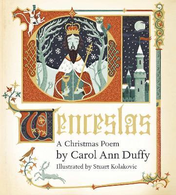 Wenceslas: A Christmas Poem - Duffy, Carol Ann