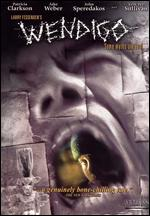 Wendigo - Larry Fessenden