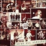 We're All Alright! [Deluxe Edition]
