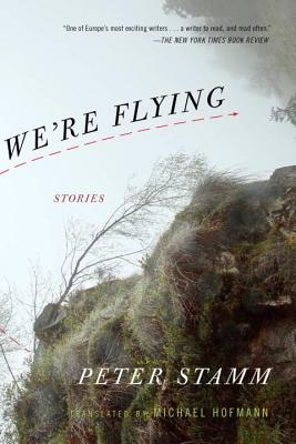 We're Flying - Stamm, Peter, and Hofmann, Michael (Translated by)