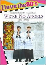 We're No Angels [I Love the 80's Edition]