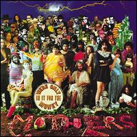 We're Only in It for the Money - Frank Zappa & the Mothers of Invention