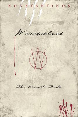 Werewolves: The Occult Truth - Konstantinos