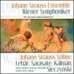 Werke von Johann Strauss Söhne, Lehár, Sarasate, Kálmán, Sieczynski