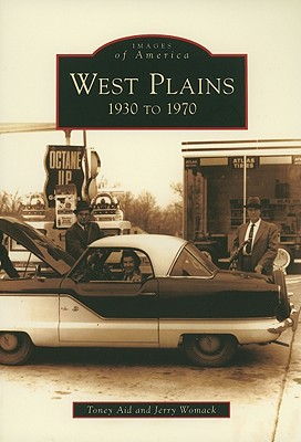 West Plains: 1930 to 1970 - Aid, Toney, and Womack, Jerry
