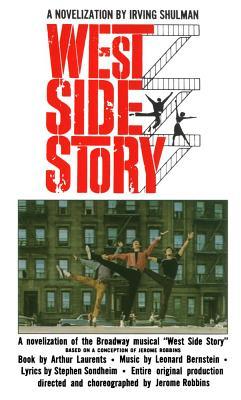 West Side Story: A Novelization - Shulman, Irving
