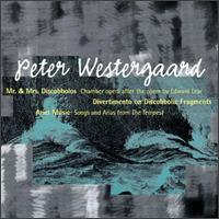 Westergaard: Mr. and Mrs. Discobbolos; Ariel Music - Charles Wuorinen (piano); Columbia University Group for Contemporary Music; Harvey Sollberger (flute);...