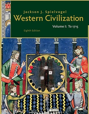 Western civilization volume i to 1715 book by jackson j spielvogel western civilization volume i to 1715 spielvogel jackson j phd fandeluxe Gallery