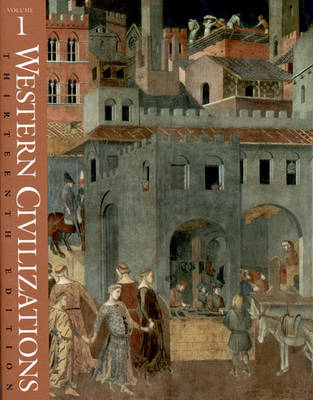 Western Civilizations, Their History & Their Culture - Lerner, Robert E