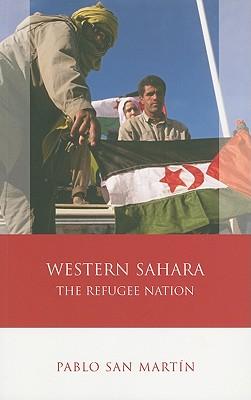 Western Sahara: The Refugee Nation - San Martin, Pablo