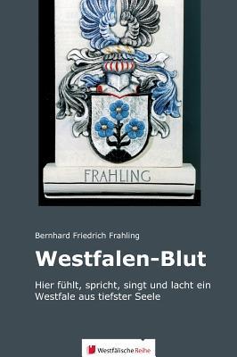 Westfalen-Blut - Frahling, Bernhard Friedrich