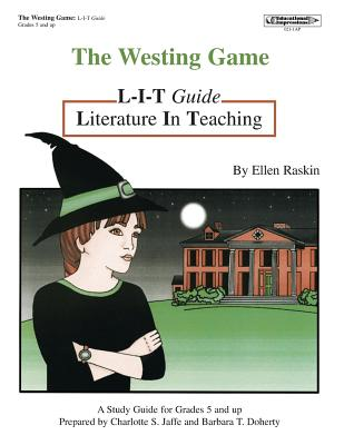 Westing Game L-I-T Guide - Jaffe, Charlotte, and Roberts, Barbara, RGN, and Doherty, Barbara