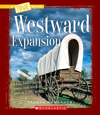 Westward Expansion - Domnauer, Teresa