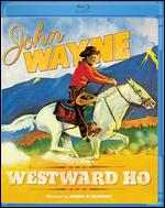 Westward Ho [Blu-ray] - Robert North Bradbury